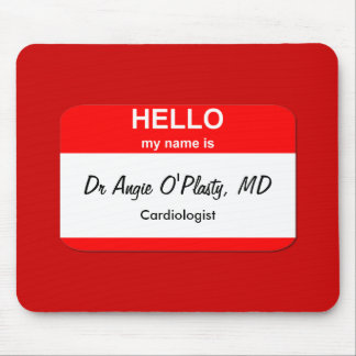 Dr Angie O Plasty MD Mouse Pad