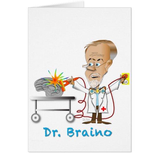 Dr. Braino Card