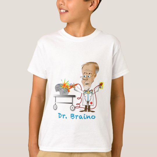 Dr. Braino T-Shirt