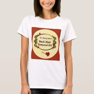 Dr. Harry Biest's Back Hair Remover Kit T-Shirt