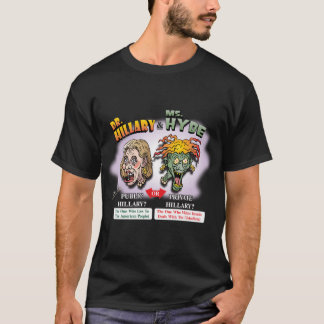 DR. HILLARY & MS. HYDE! Public? or Private? Liar T-Shirt