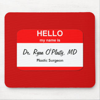 Dr Ryan O Plasty MD Mouse Pads