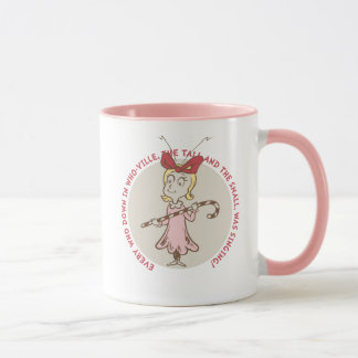 Dr Seuss | The Grinch | Cindy Lou Who - Cute Quote Mug