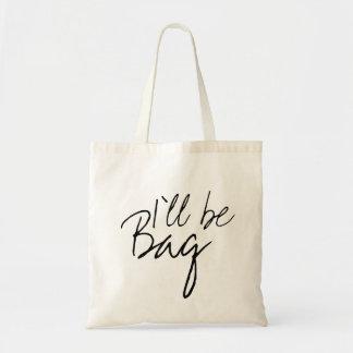 Draagtas satchel I'll be farrowed Tote Bag