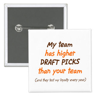 Draft Choices 15 Cm Square Badge
