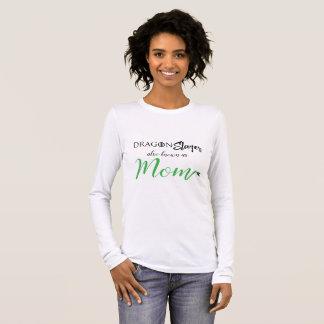 Dragon Slayer aka Mum Shirt