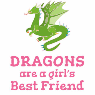 Dragons are a Girl's Best Friend Standing Photo Sculpture