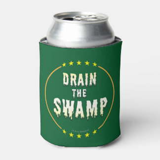 DRAIN THE SWAMP Stop Bad bureaucrats & Politicians Can Cooler