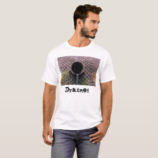 Drained T T-Shirt