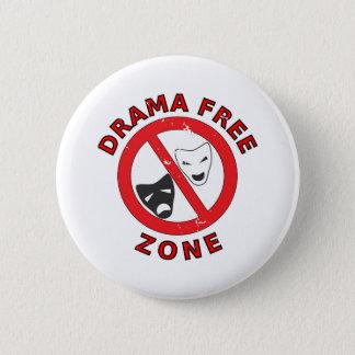 Drama Free Zone 6 Cm Round Badge