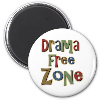 Drama Free Zone 6 Cm Round Magnet