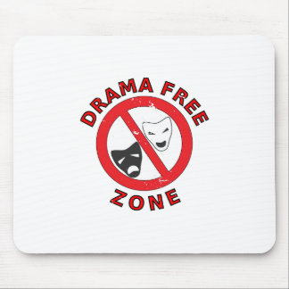Drama Free Zone Mouse Pad