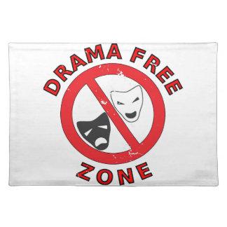 Drama Free Zone Placemat