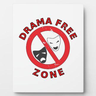 Drama Free Zone Plaque