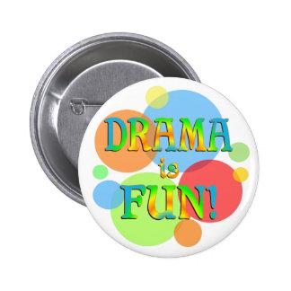 Drama is Fun Pin