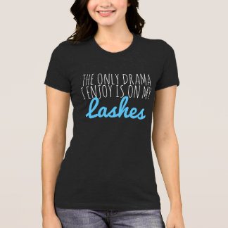 Drama Lashes T-Shirt