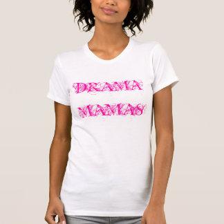 DRAMA MAMAS T-Shirt
