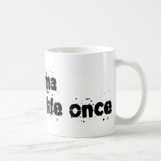 Drama Saved My Life Once Coffee Mugs