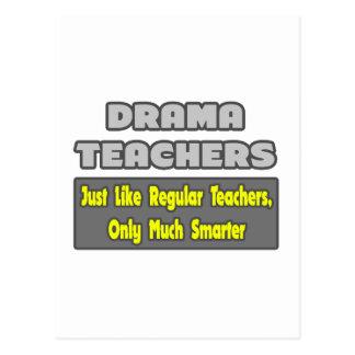 Drama Teachers...Smarter Postcard