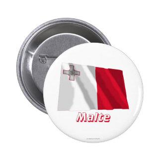 Drapeau Malte avec le nom en français Pinback Buttons