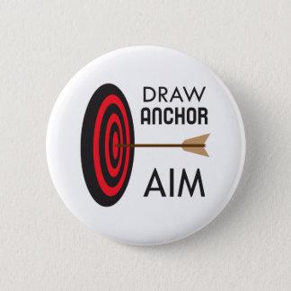 DRAW ANCHOR AIM 6 CM ROUND BADGE