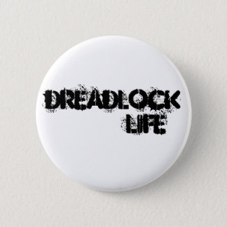 DREADLOCK LIFE Pin