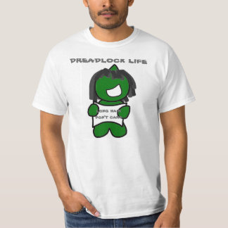 dreadlock life T-Shirt