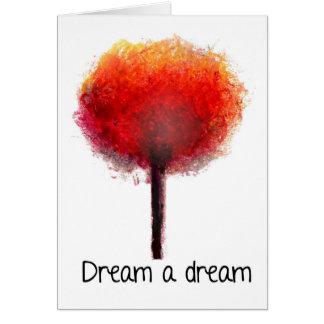 Dream a Dream Card