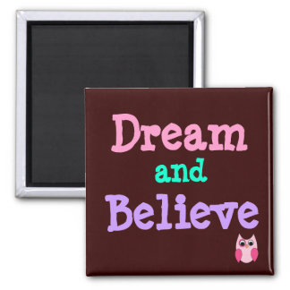 Dream and Believe Owl Magnet
