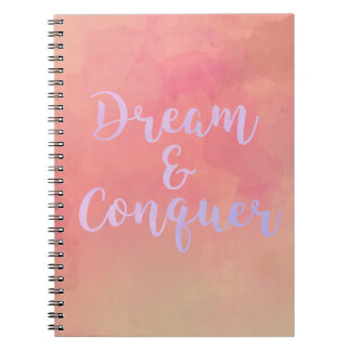 Dream And Conquer Girly Watercolor Notebook