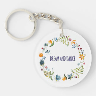 Dream and dance key ring