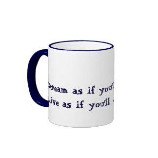 Dream and Live Mug
