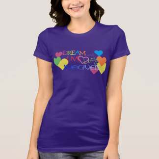 Dream and Live Your Life Imagined T-Shirt