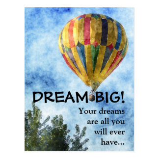 Dream as big as you can postcard