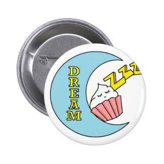 dream! pinback button