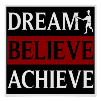 Dream Believe Achieve Baseball Poster