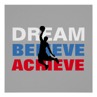 Dream Believe Achieve Basketball Inspirational Poster