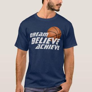Dream Believe Achieve Basketball T-Shirt