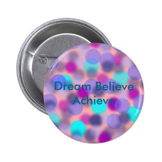 Dream believe Achieve Button (Green)