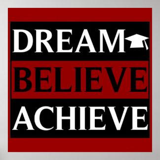 Dream Believe Achieve Education Poster
