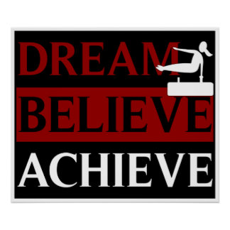 Dream Believe Achieve Gymnastics Poster