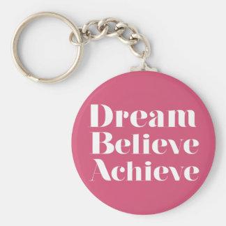 Dream Believe Achieve Key Ring