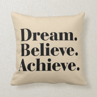 Dream. Believe. Achieve. Life Quotes Cotton Pillow