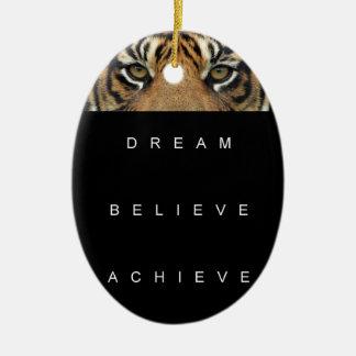 dream believe achieve motivational quote ceramic ornament
