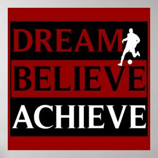 Dream Believe Achieve Soccer Poster