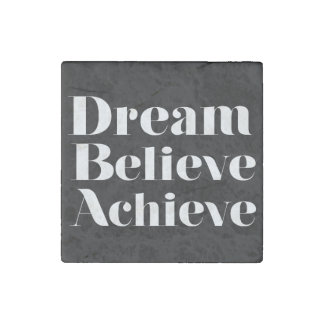Dream Believe Achieve Stone Magnet
