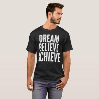 Dream Believe Achieve Typography T-Shirt