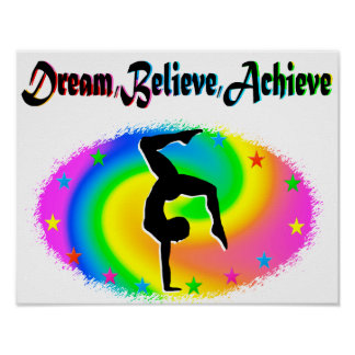 DREAM, BELIEVE AND ACHIEVE GYMNASTICS DREAMS POSTER