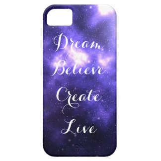 Dream Believe Create Live iPhone 5 Cases