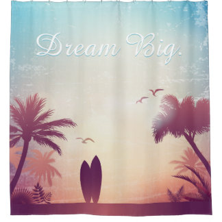 Dream Big - Beach and Palm trees with Surfboards Shower Curtain